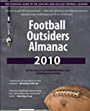 img - for Football Outsiders Almanac 2010: The Essential Guide to the 2010 NFL and College Football Seasons book / textbook / text book