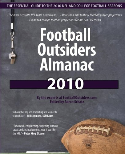 Football Outsiders Almanac 2010: The Essential Guide to the 2010 NFL and College Football Seasons (Pro Football Prospectus compare prices)