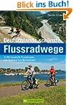 Deutschlands sch�nste Flussradwege -...