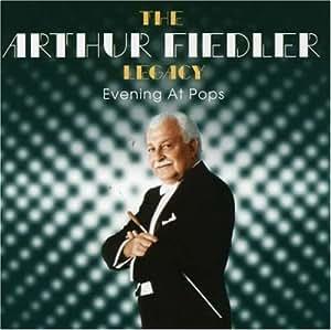Evening at Pops (The Arthur Fiedler Legacy)