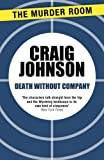 Death Without Company (Walt Longmire Book 2)