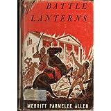 Battle Lanterns ~ Merritt Parmelee Allen