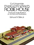 Cut & Assemble Frank Lloyd Wrights Robie House (Dover Childrens Activity Books)