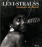 echange, troc Claude Lévi-Strauss - Saudades do Brasil