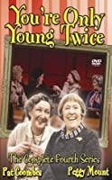 You're Only Young Twice - Series 4 - Complete