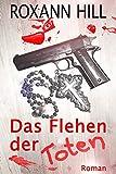 Das Flehen der Toten: Der vierte Fall f�r Steinbach und Wagner