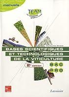 Bases scientifiques et technologique de la viticulture : Bac pro CGEA option Vigne et vin