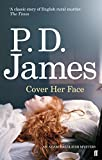 Cover Her Face (Inspector Adam Dalgliesh)