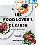 Bon Appetit: The Food Lover's Cleanse...