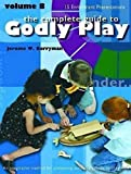 Complete Guide to Godly Play 8