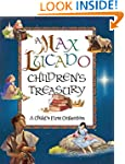 A Max Lucado Childrens Treasury: A Ch...