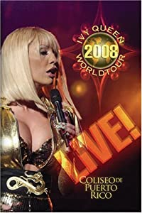 Ivy Queen: 2008 World Tour Live!