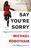 img - for Say You're Sorry book / textbook / text book