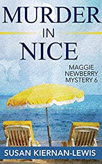 Murder In Nice: Book 6 Of The Maggie Newberry Mysteries by Susan Kiernan-Lewis ebook deal