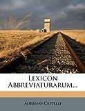 Lexicon Abbreviaturarum... (Italian Edition)