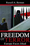 Freedom or Terror: Europe Faces Jihad (HOOVER INST PRESS PUBLICATION)