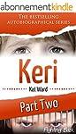 KERI Part 2: Fighting Back (Child Abu...
