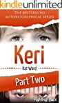 KERI Part 2: Fighting Back (Child Abu...