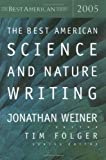 img - for Best American Science & Nature Writing 2005 [Houghton Mifflin Harcourt,2005] [Hardcover] book / textbook / text book