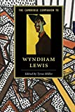 img - for The Cambridge Companion to Wyndham Lewis (Cambridge Companions to Literature) book / textbook / text book