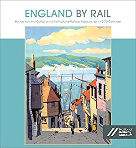 2015 England By Rail Wall Calendar R519