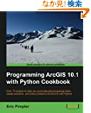 Programming ArcGIS 10.1 With Python Cookbook: Over 75 Recipes to Help You Automate Geoprocessing Tasks, Create Solutions,...