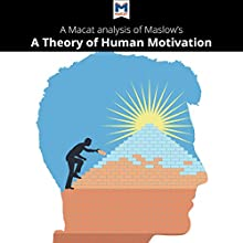 A Macat Analysis of Abraham H. Maslow's A Theory of Human Motivation Audiobook by Stoyan Stoyanov Narrated by  Macat.com