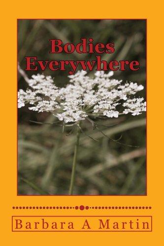 Barbara A Martin - Bodies Everywhere: Short Stories of Mystery & Murder (Bodies Everywhere Series Book 1)