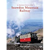 An Illustrated History of the Snowdon Mountain Railway (Illustrated Histories)by Peter Johnson
