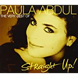 Straight Up! The Very Best Of Paula Abdul - Paula Abdul