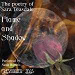 The Poetry of Sara Teasdale - Flame and Shadow (       UNABRIDGED) by Sara Teasdale Narrated by Susie Berneis