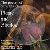 The Poetry of Sara Teasdale - Flame and Shadow | Sara Teasdale