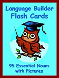 img - for Language Builder Flash Cards: 95 Essential Nouns with Pictures (The Big Book of Sight Words 6) book / textbook / text book