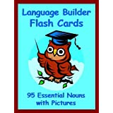 Language Builder Flash Cards: 95 Essential Nouns with Pictures (The Big Book of Sight Words 6) ~ Suzy Morris