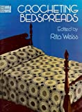 Crocheting Bedspreads (0486236102) by Weiss, Rita