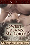 Sweet Dreams, My Lord (Downton Abbey historical erotica) (A New Man of the House Book 2)
