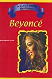 Beyonce' (Blue Banner Biography)