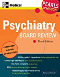 Psychiatry Board Review: Pearls of Wisdom, Third Edition: Pearls of Wisdom