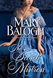 The Secret Mistress (The Mistress) (0385343310) by Balogh, Mary