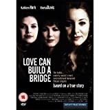 Naomi & Wynonna: Love Can Build a Bridge [Region 2]