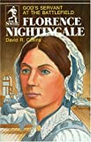 Florence Nightingale: Gods Servant at the Battlefield (The Sowers)