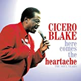 echange, troc Cicero Blake - Here Comes the Heartache
