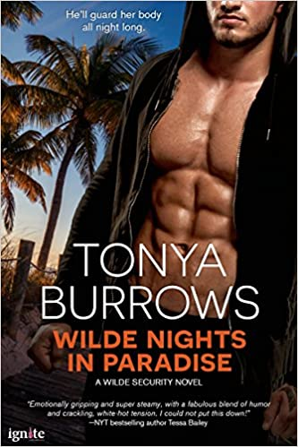 Wilde Nights In Paradise by Tonya Burrows