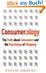 Consumer.ology: The Truth About Consu...
