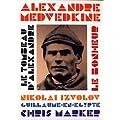 Alexandre Medvedkin / Chris Marker - Le bonheur + Le tombeau d'Alexandre
