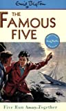 Five Run away Together by Blyton, Enid New edition (1997) Enid Blyton