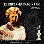 El Enfermo Imaginario [The Imaginary Invalid] |  Moliere