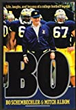 Bo: Life, Laughs, and Lessons of a College Football Legend (0446515361) by Schembechler, Bo