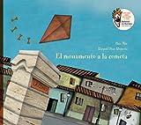 El monumento a la cometa (Spanish Edition)