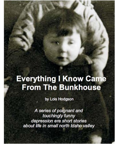 Everything I Know Came from the Bunkhouse PDF